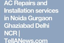 AC Repairs and Installation services in Noida Gurgaon Ghaziabad Delhi NCR