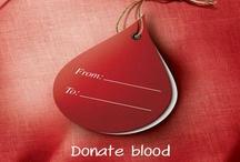 Donate Blood / Blood Donation / Organ Donation