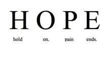 H.O.P.E. (Hold On Pain Ends) / Suicide prevention resources:  1-800-273-TALK  The National Suicide Prevention Lifeline. Sharing is the key to breaking down negative attitudes and misperceptions surrounding mental illnesses and to showing others that they are not alone in their feelings and their symptoms.