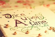 Once Upon a Time / ~ A collection of beautiful things ~
