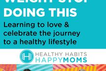 Healthy habits happy moms