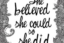 She believed she could so she did / Ella creyo que podia, entonces lo hizo / by Esther Szczerba