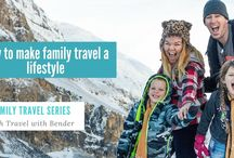 Family travel series: Making family travel a lifestyle