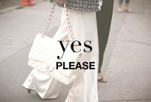 YES PLEASE / Fashion, fashion, fashion