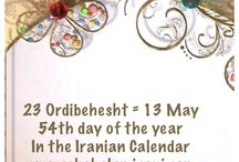 23 Ordibehesht = 13 May / 54th day of the year In the Iranian Calendar www.chehelamirani.com