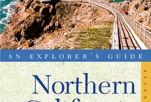 Northern California: An Explorer's Guide