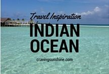 Indian Ocean Travel Inspiration / Hints & tips to help plan your next trip to The Indian Ocean