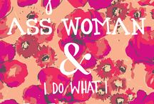 Quotes and Sayings We Love / Words of wisdom, power, or inspiration