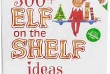 Elf on the shelf / by Jennifer Rico