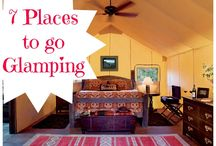"Travel: Camping & Glamping / Traditional camping and camping for those of us who like ""roughing"" it the glamorous way"