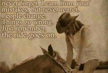 Country/western cowboy/cowgirl quotes / by Tarah Klesel