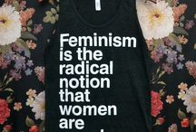 Feminism...equality and the like