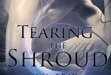 Tearing the Shroud / My novel through Escape Publishing. Available from Amazon, iBooks, B&N, Kobo and other eTailers