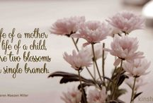 Mother's Day Love / Things for Mom & things that make us think about Mom <3