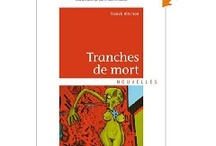 My First Book 'Tranches de Mort' / The world around my first book 'Tranches de mort'. Explore, enjoy, get into it...