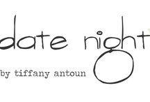 Date Night / by Stephanie Finch