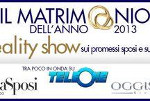 Il Matrimonio dell'Anno / Reality Show sulle coppie di Futuri Sposi che devono organizzare il loro Matrimonio