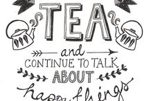Tea Time ♥  you are my cup of tea / Thee / Tea / Thé / Tee / Té ♥   musthaves, quotes & illustrations