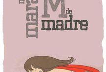 Madre, Mãe, Mother / Madre, Mãe, Mother