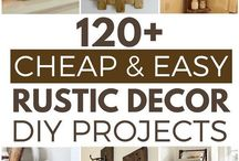 Rustic Decor & DiY