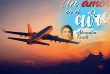 Alexandra Danell / #UnAmorEnElAire de Alexandra Danell Compra en un clic: http://amzn.eu/2watYjE  «...Él, casado. Ella, más que enamorada. Un amor a tres bandas en una loca aventura aérea.»  ¡Sinopsis! Sigue leyendo GRATIS en #KU