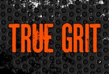 True Grit / Our inspiration board to get you through today's WOD (And the next day's, and the next day's...)