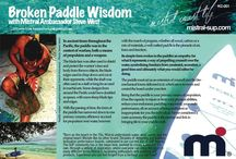 Broken Paddle Wisdom - Mistral SUP / SUP related postcards of thought provoking ideas and concepts from SUP Mistral Ambassador, Steve West