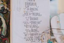 Louisiana  / by Bridget Degioanni