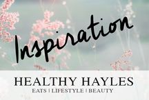 Inspiration / Healthy Hayles Inspiration