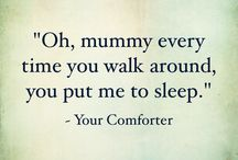 Your Comforter / Pregnancy making you feel good