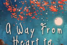 A Way from Heart to Heart / The inspiration behind my contemporary romance, set in London and the Yorkshire moors