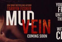 {bookish} Mud Vein by Tarryn Fisher