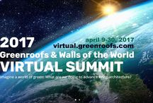 Virtual Summit 2017 / The Mission of the Greenroofs & Walls of the World™ Virtual Summit 2017 is to inform, share, and create a global social media experience online for learning and networking via the power of the Internet.