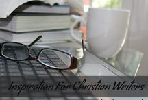 Inspiration For The Christian Writer / Encouragement and tips for Christian writers pinned by Christian writers.  A must follow board.