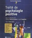 Psychologie Positive  / La science qui étudie ce qui fonctionne