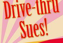 Drive-thru Sues