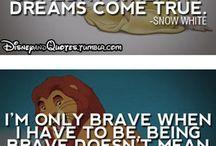 Disney Quotes / Quotes