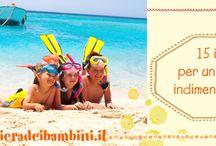I consigli di Riviera dei Bambini / Tanti consigli utili per una vacanza a misura di bambino!