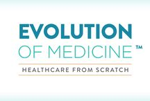 Evolution of Medicine / Learning more about the paradigm shift in medicine from disease care to true healthcare.