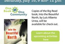 "The Big Read / Exploring programs designed around ""Into the Beautiful North"" by Luís Alberto Urrea and building communities through book sharing"