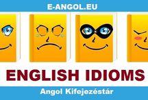 Angol szókincs - Kifejezéstár / A hétköznapi angol beszéd tele van olyan kifejezésekkel, idiómákkal, szófordulatokkal, melyeket nem szó szerinti, hanem átvitt értelemben használunk. A kifejezéstárban témakörök szerint összegyűjtve megtalálhatóak az ilyen hasznos angol kifejezések. Jegyezd meg, és használd is őket bátran. Ettől angoltudásod színes és változatos lesz, és nem csak száraz tankönyvi stílusú. Plusz, nem fogod félreérteni őket, ha hallod vagy olvasod őket.