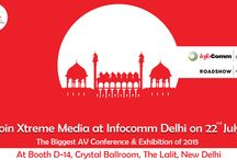 Infocomm India 2015 / Catch all the updates on biggest AV Conference of the year with Xtreme Media