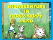Misadventure in Topsy-Turvy Land - Teen Mystery Party / Get ready to have a blast in Topsy-Turvy Land sleuthing the Case of the Pilfered Pocket Watch! This game is a fun non-murder kid's mystery party game for 6-12 players ages 10 to 14 years. Most characters are non-gender specific and a 10+ character expansion pack is available and the game expands to over 30 players!