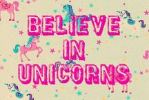 BELIVE IN UNICORNS AND MORE LIKE THAT