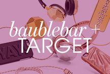 BaubleBar for Target / by BaubleBar