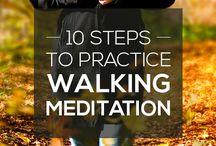 Meditation: Walking  <3