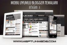 Mobil Uyumlu Blogger Temaları