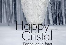Happy cristal 2017 : L'appel de la forêt