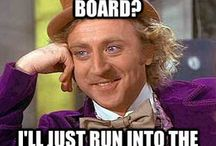 The Condescending Wonka / by Zoey
