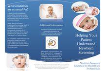 Newborn Screening / Newborn Screening Saves Lives!